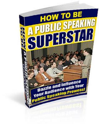 Product picture How to be a Public Speaking Superstar