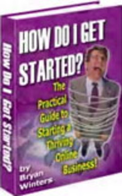 Product picture The Practical Guide To Starting A Thriving Online Business